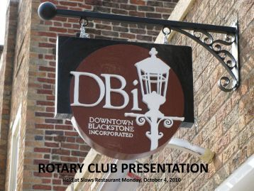 rotary presentation - Downtown Blackstone Inc.
