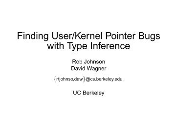 Finding User/Kernel Pointer Bugs with Type Inference