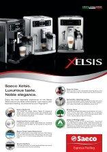 Espresso Feeling Saeco Xelsis. Luxurious taste. Noble elegance.