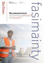 Un processus participatif et transparent Recrutement local