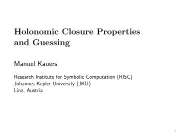 Holonomic Closure Properties and Guessing - RISC - JKU