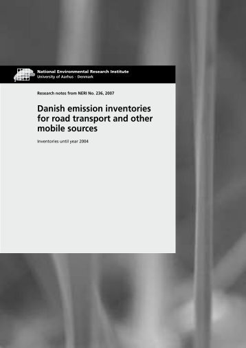 Danish emission inventories for road transport and other mobile ...