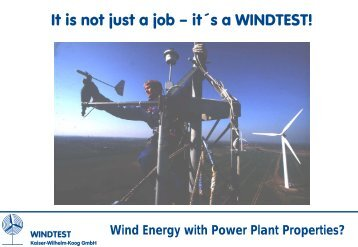 It is not just a job – it´s a WINDTEST!