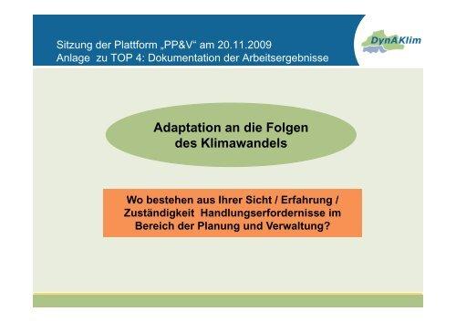 Ad t ti di F l Adaptation an die Folgen des Klimawandels