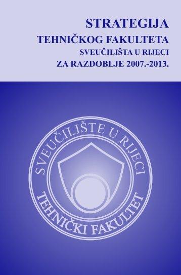 Strategija Tehničkog fakulteta Sveučilišta u Rijeci - Tehnički fakultet ...