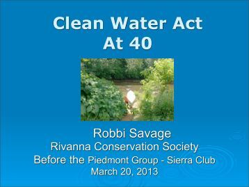 Clean Water Act At 40 - Rivanna Conservation Society
