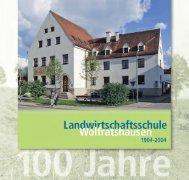 Broschüre 100 Jahre Landwirtschaftsschule Wolfratshausen