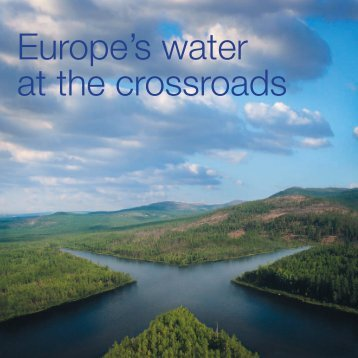 Europe's water at the crossroads - EEB