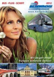 Wir zeigen Ihnen Europas schönste Seiten! - Beinwachs Reisen