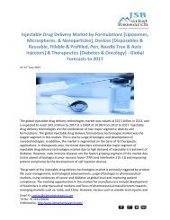 JSB Market Research: Injectable Drug Delivery Market by Formulations, Devices and Therapeutics - Global Forecasts to 2017