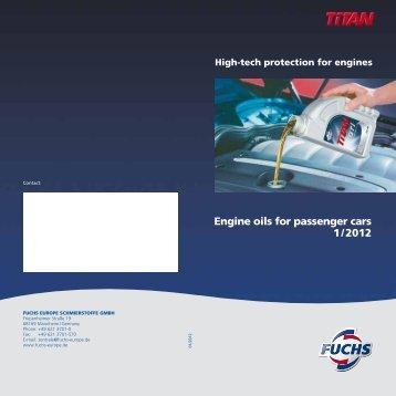 Engine oils For Passenger Cars 1 / 2012 – FUCHS EUROPE