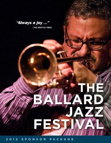 """""""Always a joy ..."""" - The Ballard Jazz Festival"""