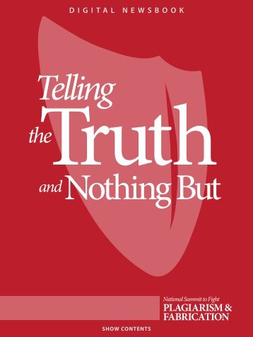 Telling the Truth and Nothing But - Reynolds Journalism Institute