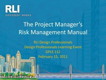 The Project Manager's Risk Management Manual - RLI Design ...