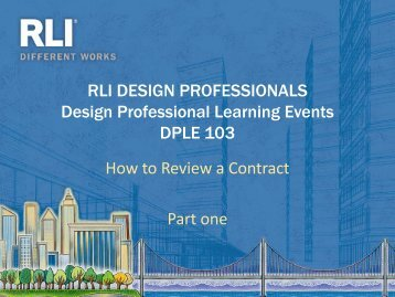 How To Review a Contract - RLI Design Professionals