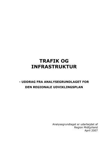 TRAFIK OG INFRASTRUKTUR - Region Midtjylland