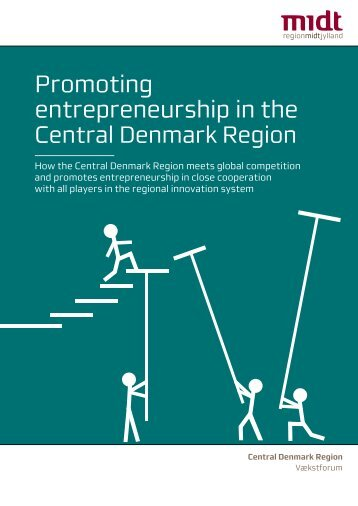 Promoting entrepreneurship in the - Region Midtjylland