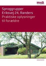 Sproggrupper Eriksvej 24, Randers Praktiske oplysninger til forældre