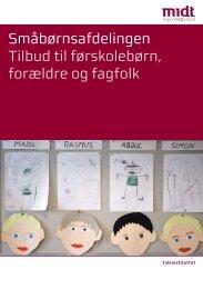 Småbørnsafdelingen Tilbud til førskolebørn, forældre og fagfolk