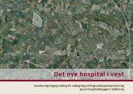 Det nye hospital i vest - Region Midtjylland
