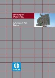 kulturhistorischer Bauten Sanierung und Wiederaufbau - Dreßler-Bau