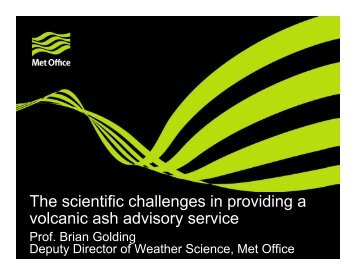 The scientific challenges in providing a volcanic ash advisory service