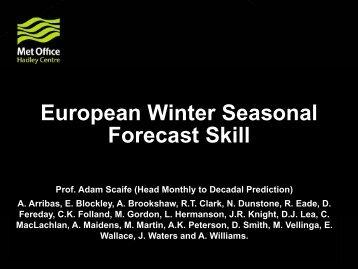 European Winter Seasonal Forecast Skill