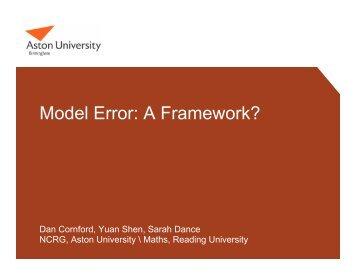 Model Error: A Framework?