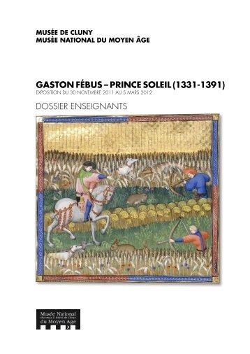 GASTON FÉBUS – PRINCE SOLEIL (1331-1391) DOSSIER ...