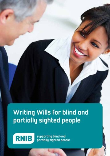 RNIB Writing Wills for blind and partially sighted people guide