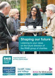 Shaping our future Northern Ireland (PDF, 1.56MB) - RNIB