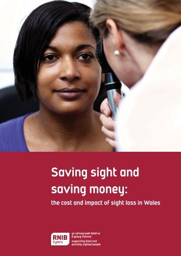 Saving sight and saving money (PDF, 265KB) - RNIB