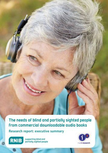 The needs of blind and partially sighted people from ... - RNIB