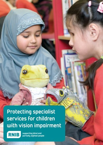 Protecting specialist services for children with vision ... - RNIB