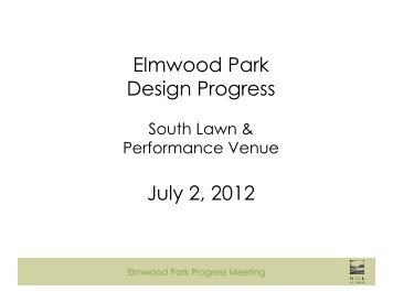 Elmwood Park Design Progress July 2, 2012 - Roanoke