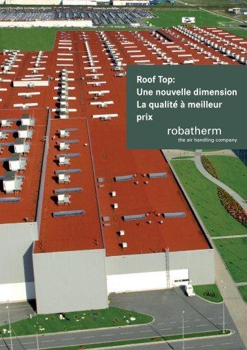 Roof Top: Une nouvelle dimension La qualité à meilleur ... - robatherm