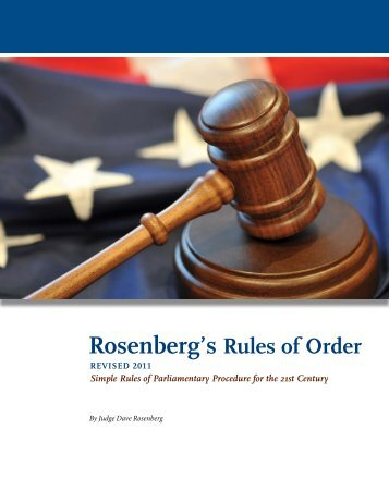 Rosenberg's Rules of Order - Survival Tips on Roberts Rules of Order