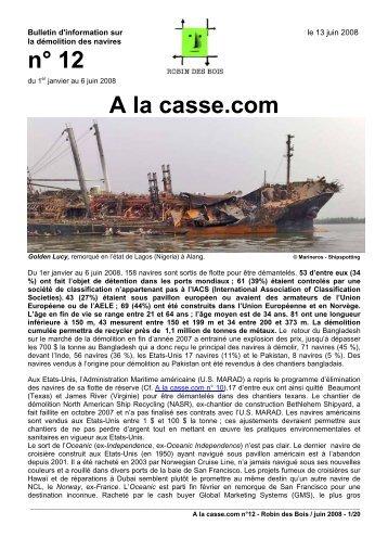A la casse.com n°12, juin 2008 -pdf 20 pages, 640 ko - Robin des Bois