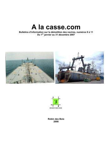 cf. Â« A la casse. Com 2007 - Robin des Bois