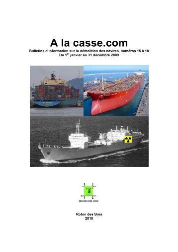 Recueil 2009. A la Casse.com numéros 15 à 18 - Robin des Bois