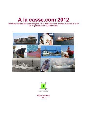 Recueil 2012. A la Casse.com numéros 27à 30 ... - Robin des Bois