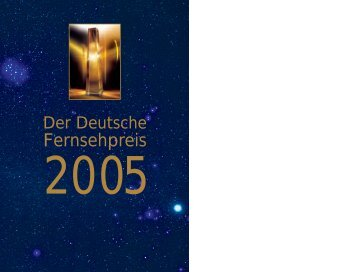Das komplette Programmheft 2005 - Deutscher Fernsehpreis