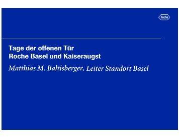 Matthias M. Baltisberger, Leiter Standort Basel - Roche