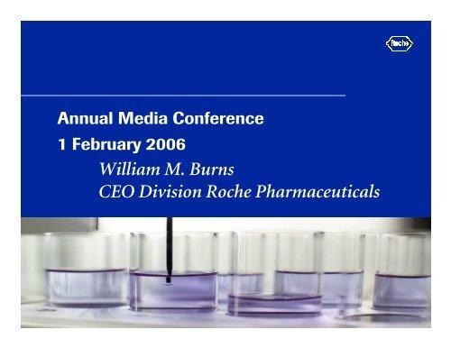 William M  Burns CEO Division Roche Pharmaceuticals