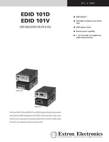 EDID 101D EDID 101V - Extron Electronics