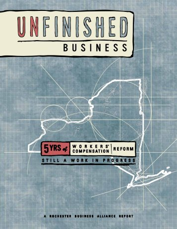 Unfinished Business: Five Years of Worker's Compensation Reform