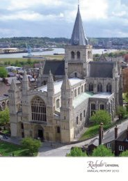 ANNUAL REPORT 2010 - Rochester Cathedral