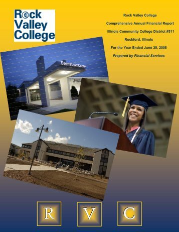 Rock Valley College Comprehensive Annual Financial Report ...