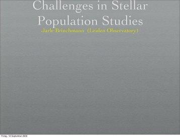 Future challenges in Stellar Population Studies