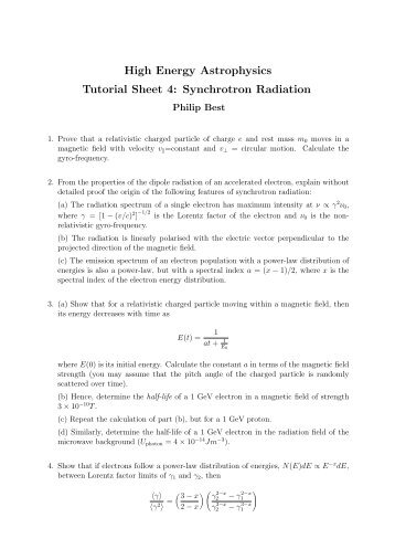 High Energy Astrophysics Tutorial Sheet 4: Synchrotron Radiation